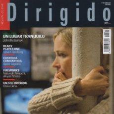 Cine: DIRIGIDO POR... N. 487 ABRIL 2018 - EN PORTADA: UN LUGAR TRANQUILO (NUEVA). Lote 187198998