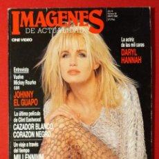 Cinéma: IMAGENES DE ACTUALIDAD Nº 82. MAYO 1990 DARYL HANNAH, GRETA GARBO, CLINT EASTWOOD, MICKEY ROURKE. Lote 191009492