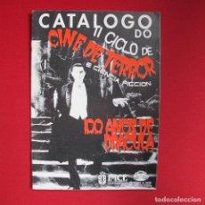 Cine: CATALOGO DO II CICLO DE CINE DE TERROR E CIENCIA FICCION - 100 ANOS DE DRACULA (GALEGO) 24 PAGS. Lote 191166947