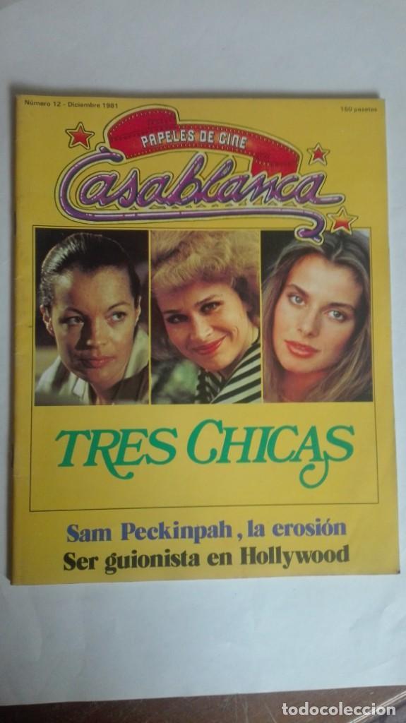 TRES CHICAS PAPELES DE CINE CASABLANCA NÚMERO 12 AÑO 1981 (Cine - Revistas - Papeles de cine)
