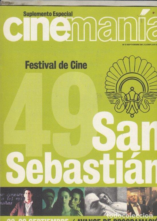 SUPLEMENTO REVISTA CINEMANIA Nº 72 AÑO 2001. 49 FESTIVAL DE CINE DE SAN SEBASTIAN. (Cine - Revistas - Cinemanía)