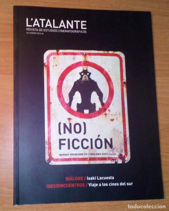L'ATALANTE. REVISTA DE ESTUDIOS CINEMATOGRÁFICOS 9, 2010 - CINE DE (NO)FICCIÓN / ISAKI LACUESTA (Cine - Revistas - Otros)