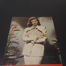 Cine: PRIMER PLANO N° 466. 18 DE SEPTIEMBRE 1949. LAUREN BACALL, CARY GRANT.. Lote 192339662