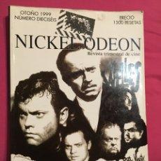 Cine: NICKEL ODEON .NUMERO DIECISEIS .OTOÑO 1999, ORSON WELLES .. Lote 192252925