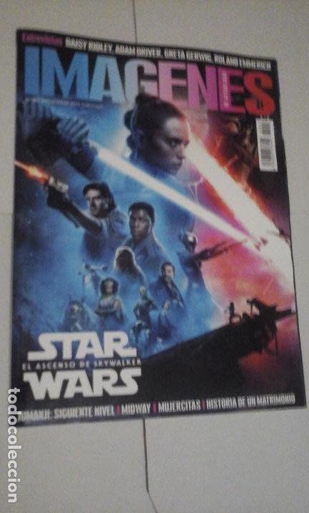 REVISTA IMAGENES Nº407 (PORTADA:STAR WARS EL ASCENSO DE SKYWALKER) ¡¡LEER DESCRIPCION!! (Cine - Revistas - Imágenes de la actualidad)