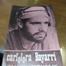 Cine: CARTELERA BAYARRI, PORTADA(FRANCISCO RABAL) N-664, AÑO 1969. Lote 192965745