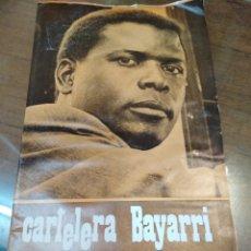 Cine: CARTELERA BAYARRI, PORTADA DE SIDNEY POITIER, N-600, AÑO 1968. Lote 192965922