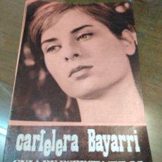 Cine: CARTELERA BAYARRI, PORTADA DE JULIETTE MAYNIEL, N-667,AÑO 1969. Lote 192966581