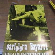 Cine: CARTELERA BAYARRI, PORTADA DE JANICE RULE, N-645,AÑO 1969. Lote 192967185