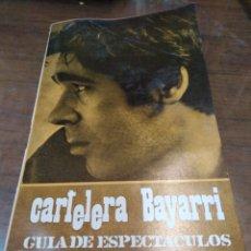 Cine: CARTELERA BAYARRI, PORTADA DE PACO IBÁÑEZ, N-598,AÑOS 1968. Lote 192968198