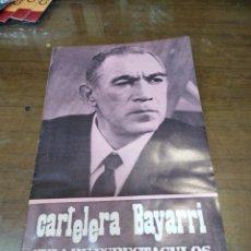 Cine: CARTELERA BAYARRI, PORTADA DE ANTHONY QUINN, N-627,AÑO 1969. Lote 192974230