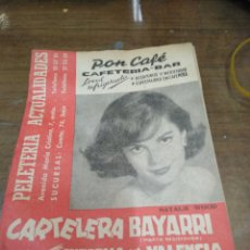 Cine: CARTELERA BAYARRI, PORTADA DE NATALIE WOOD, N-361,AÑO 1963. Lote 192981450