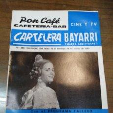 Cine: CARTELERA BAYARRI, PORTADA DE LA FALLERA MAYOR DE VALENCIA 1968,MARIA JOSÉ LLEO, N-586,AÑO 1968. Lote 192982375
