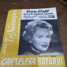 Cine: CARTELERA BAYARRI, PORTADA DE MARTINE CAROL, N-490,AÑO 1966. Lote 192982542