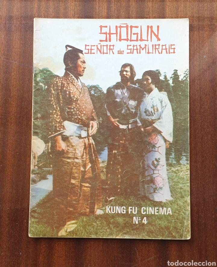REVISTA KUNG FU CINEMA N°4 SHOGUN SEÑOR DE SAMURAIS (Cine - Revistas - Otros)