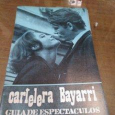 Cine: CARTELERA BAYARRI, PORTADA DE PETER O'TOOLE Y ROMY SCHNEIDER, N-671,AÑO 1969. Lote 193090590