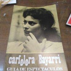 Cine: CARTELERA BAYARRI, PORTADA DE SOFÍA LOREN, N-649,AÑO 1969. Lote 193557160