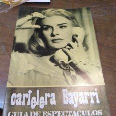 Cine: CARTELERA BAYARRI, PORTADA DE JOANNE WOODWARD, N-642,AÑO 1969. Lote 193557926