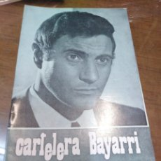 Cine: CARTELERA BAYARRI, PORTADA DE ARTURO FERNÁNDEZ, N-621,AÑO 1968. Lote 193558067