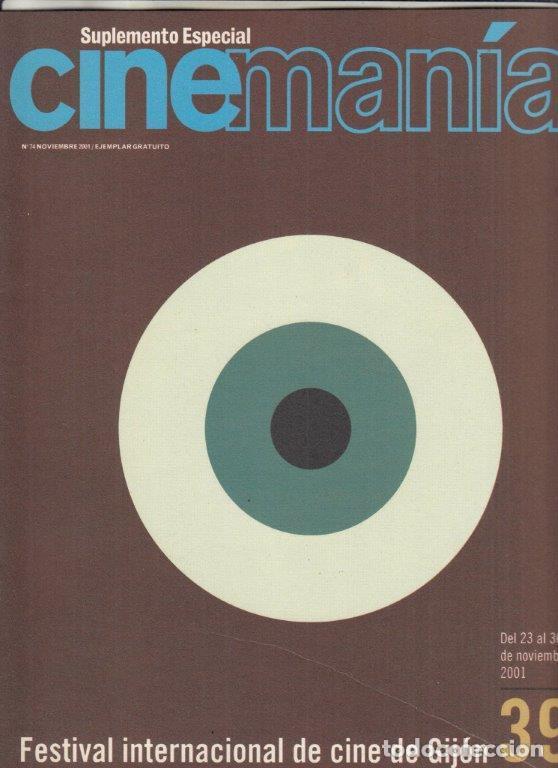 SUPLEMENTO REVISTA CINEMANIA Nº 74 AÑO 2001. FESTIVAL INTERNACIONAL DE CINE DE GIJON. (Cine - Revistas - Cinerama)