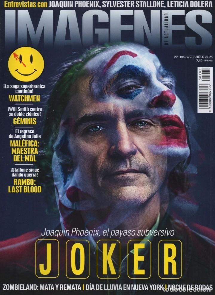 IMAGENES DE ACTUALIDAD N. 405 OCTUBRE 2019 - EN PORTADA: JOKER (NUEVA) (Cine - Revistas - Imágenes de la actualidad)