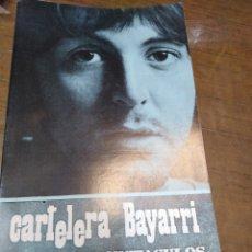 Cine: CARTELERA BAYARRI, PORTADA DE PAUL MC,CARTHY, N-643,AÑO 1969. THE BEATLES. Lote 194008285