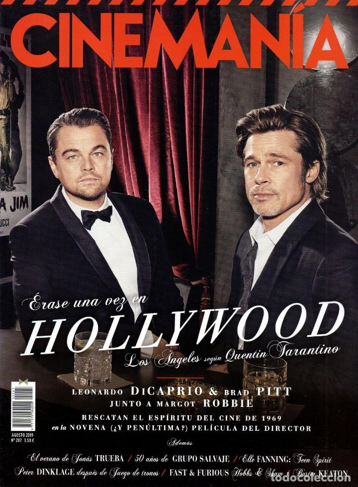 CINEMANIA N. 287 AGOSTO 2019 - EN PORTADA: ERASE UNA VEZ EN HOLLYWOOD (NUEVA) (Cine - Revistas - Cinemanía)