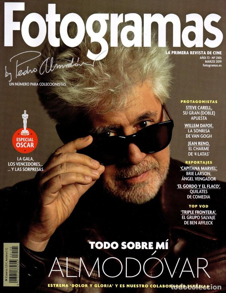 FOTOGRAMAS N. 2105 MARZO 2019 - EN PORTADA: PEDRO ALMODOVAR (NUEVA) (Cine - Revistas - Fotogramas)