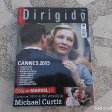 Cine: DIRIGIDO Nº 456. DOSSIER MARVEL, MICHAEL CURTIZ. CANNES 2015. MAD MAX, FURIA EN LA CARRETERA. Lote 195123808