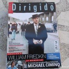 Cinema: DIRIGIDO Nº 469. DOSSIER WILLIAM FRIEDKIN. MICHAEL CIMINO. EL PORVENIR. LOS HOMBRES LIBRES DE JONES.. Lote 266722893