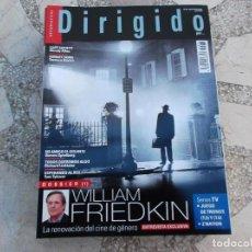Cine: DIRIGIDO Nº 468. DOSSIER WILLIAM FRIEDKIN. JUEGO DE TRONOS. Z NATION. CAFE SOCIETY. SUNSET SONG. Lote 195127073