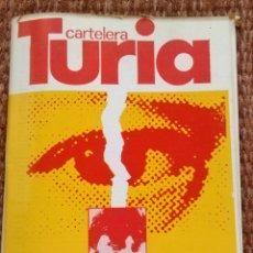 Cine: CARTELERA TURIA Nº 741 - 1978 - LUIS CUADRADO. Lote 195162663