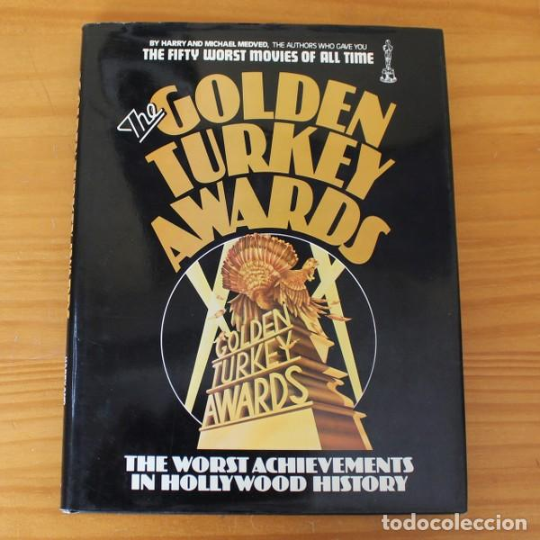 THE GOLDEN TURKEY AWARDS, THE WORST ARCHIVEMENTS IN HOLLYWOOD HISTORY. HARRY & MICHAEL MEDVED (Cine - Revistas - Otros)