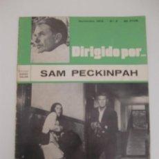 Cine: DIRIGIDO POR SAM PECKINPAH N 2 / NOVIEMBRE 1972. Lote 195510232
