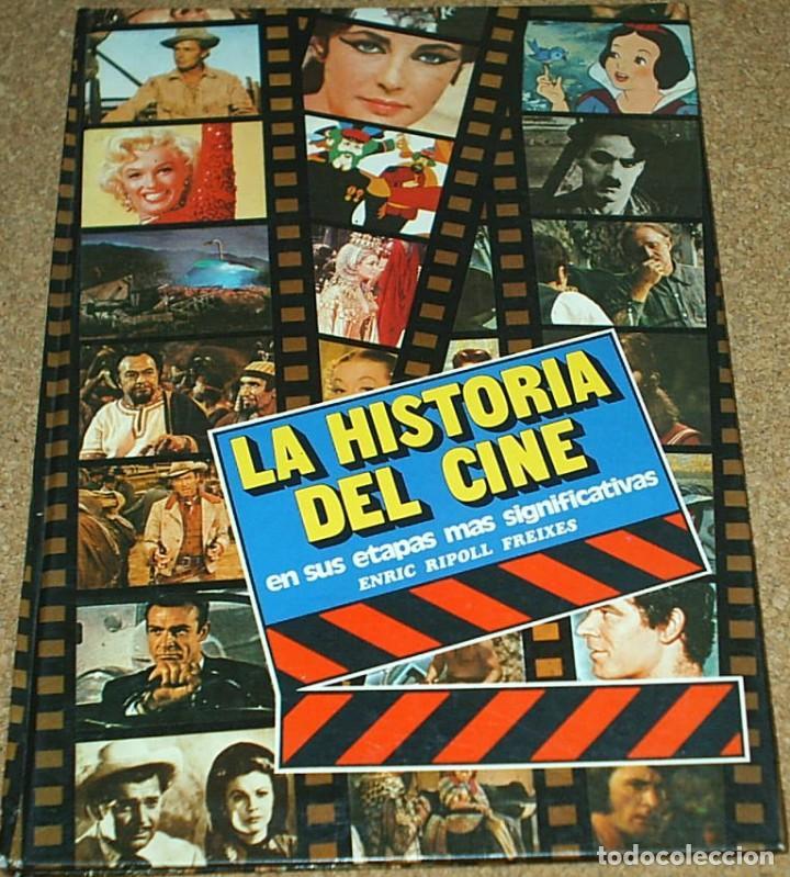 LA HISTORIA DEL CINE EN SUS ETAPAS MAS SIGNIFICATIVAS 1979 127 PG -IMPORTANTE LEER ENVIO Y VER FOTOS (Cine - Revistas - La Gran Historia del cine)