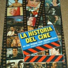 Cine: LA HISTORIA DEL CINE EN SUS ETAPAS MAS SIGNIFICATIVAS 1979 127 PG -LEER Y VER FOTOS. Lote 195632662