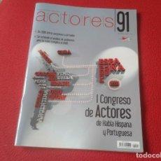 Cine: REVISTA MAGAZINE 91 DE LA UNIÓN ACTORES CINE TEATRO PELÍCULAS...INVIERNO 2009 I CONGRESO....VER FOTO. Lote 196506601