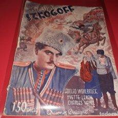 Cine: MIGUEL STROGOFF. ARGUMENTO DE PELICULA CON FOTOGRAFIAS.1939. Lote 197901343