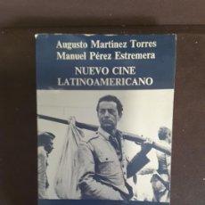 Cine: NUEVO CINE LATINOAMERICANO EDITORIAL ANAGRAMA AUGUSTO MARTÍNEZ TORRES MANUEL PÉREZ ESTREMERA. Lote 198036108
