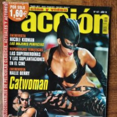 Cine: ACCION Nº 147 DE 2004- CATWOMAN- VIN DIESEL- NICOLE KIDMAN- EL REY ARTURO- HARRY POTTER AZKABAN.... Lote 199283550