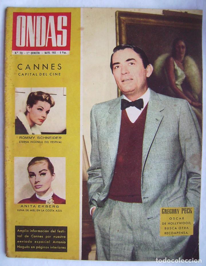 GREGORY PECK . ROMY SCHNEIDER. REVISTA ONDAS 1963. (Cine - Revistas - Ondas)