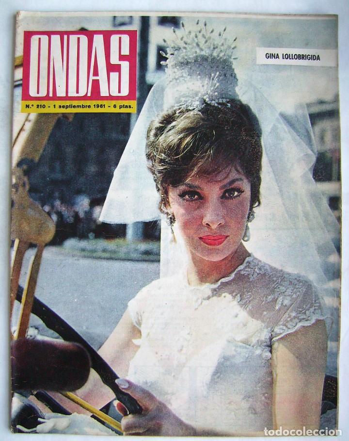 GINA LOLLOBRÍGIDA, BRIGITTE BARDOT. EL CORDOBÉS. REVISTA ONDAS 1961. (Cine - Revistas - Ondas)