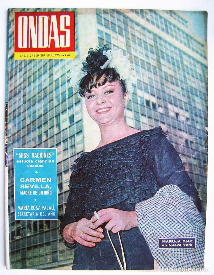 CARMEN SEVILLA. MARUJITA DÍAZ. ANTONIO GADES. JOHN WAYNE. REVISTA ONDAS 1964. (Cine - Revistas - Ondas)