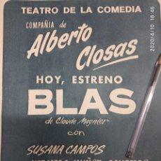 Cine: BLAS DE CLAUDE MAGNIER TEATRO DE LA COMEDIA CIA ALBERTO CLOSAS.. Lote 202275843