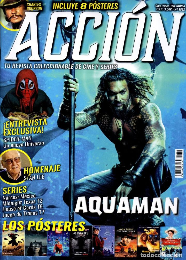 ACCION N. 1812 DICIEMBRE 2018 - EN PORTADA: AQUAMAN (NUEVA) (Cine - Revistas - Acción)