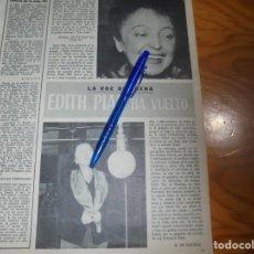 Cine: RECORTE PRENSA : EDITH PIAF, LA VOZ DEL SENA, HA VUELTO . RADIOCINEMA , FBRO 1962. Lote 202687483