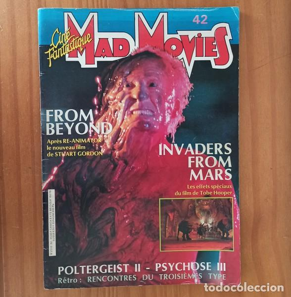MAD MOVIES 42 CINE FANTASTIQUE, STUARD GORDON FROM BEYOND, TOBE HOOPER INVADERS FROM MARS... (Cine - Revistas - Otros)