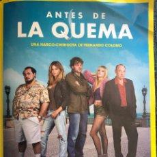 Cine: CARTEL DE 'ANTES DE LA QUEMA', DE FERNANDO COLOMO. PUBLICIDAD EN REVISTA. ENMARCABLE.. Lote 203232651