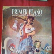 Cine: PRIMER PLANO - Nº 310 - SEPTIEMBRE 1946 - AURORA MIRANDA EN LOS TRES CABALLEROS, DISNEY. Lote 204012003
