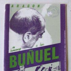 Cine: LIBRETO JORNADAS ARAGON EN HOMENAJE A LUIS BUÑUEL OCTUBRE 1983. Lote 204048530